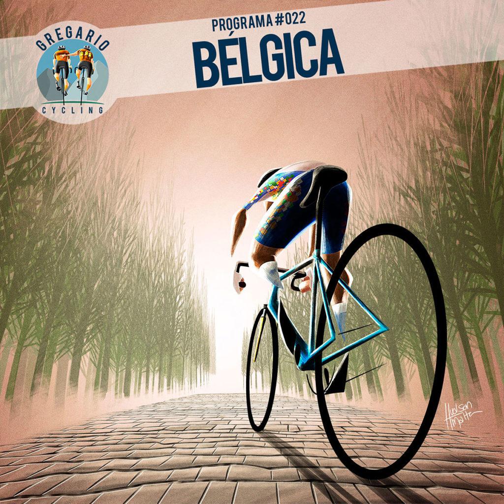 Gregario Cycling - Podcast 22 - Bélgica