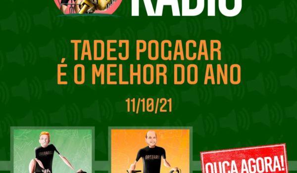Gregario Radio – Pogacar é melhor da cabeça às pernas